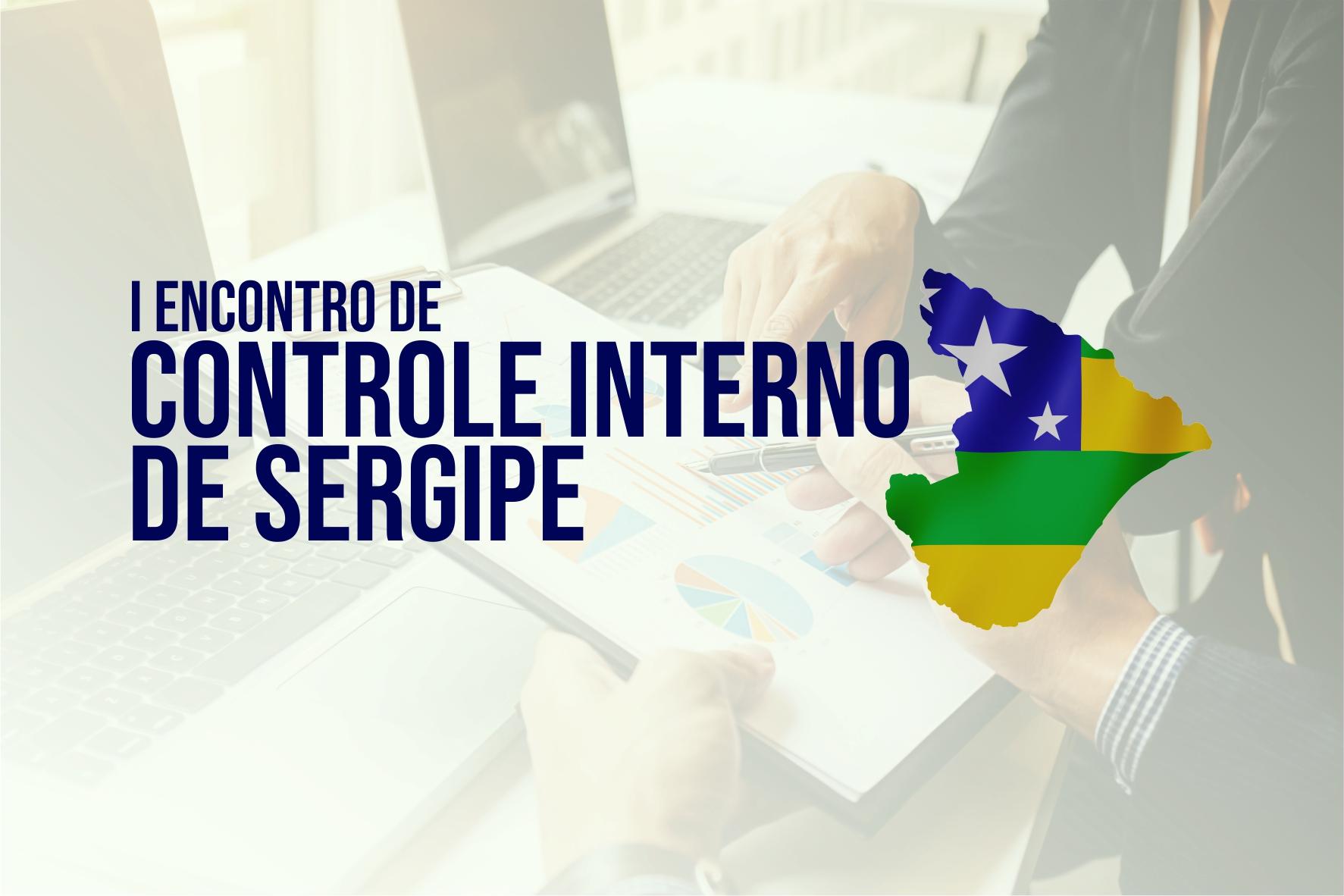 Tribunal de Contas abre inscrições para o I Encontro de Controle Interno de Sergipe